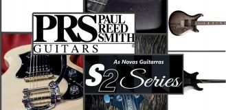 Guitarras PRS S2 made in USA! Preço imbatível!