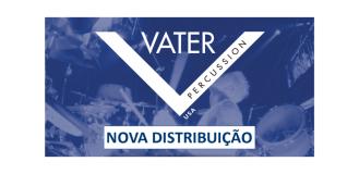 NOVA DISTRIBUIÇÃO – VATER PERCUSSION